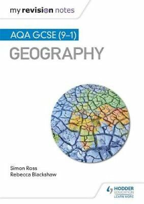 My Revision Notes: AQA GCSE (9-1) Geography by Simon Ross 9781471887314