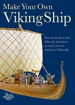 Make Your Own Viking Model Ship by British Museum Press (Paperback, 2014)