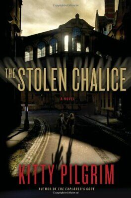 The Stolen Chalice by Pilgrim, Kitty Book The Cheap Fast Free Post