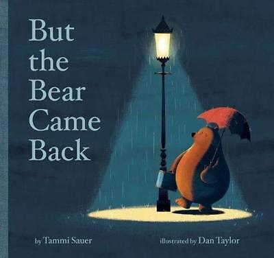 But the Bear Came Back