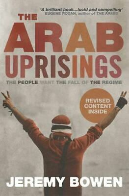 NEW The Arab Uprisings By Jeremy Bowen Paperback Free Shipping