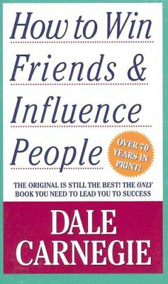 How to Win Friends and Influence People by Dale Carnegie 9781439199190