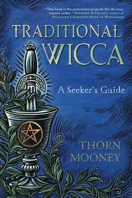 NEW Traditional Wicca By Thorn Mooney Paperback Free Shipping