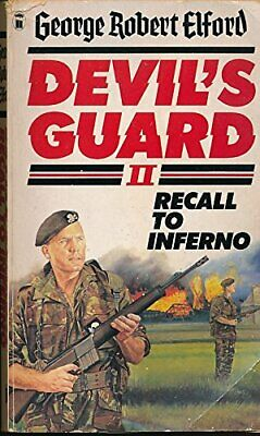 Devil's Guard II (2) : Recall to Inferno by Elford, George Robert Paperback The