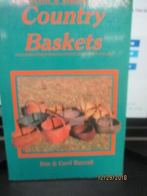 Collector's Guide To Country Baskets By Don & Carol Raycraft 1982