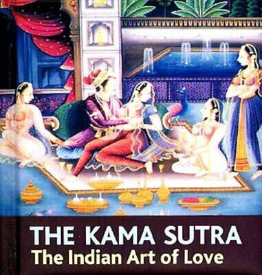 The Kama Sutra: The Indian Art of Love Hardback Book The Cheap Fast Free Post