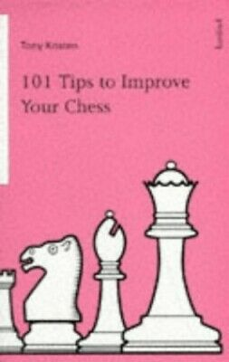 101 TIPS TO IMPROVE YOUR CHESS (A Batsford chess bo... by Kosten, Tony Paperback