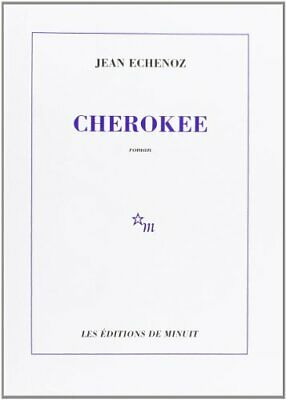 Cherokee by Echenoz, Jean Paperback Book The Cheap Fast Free Post
