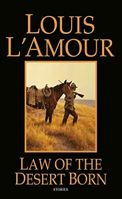 Law Of The Desert Born by L'Amour, Louis Paperback Book The Cheap Fast Free Post