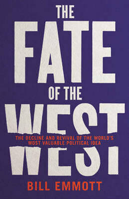 The fate of the west: the decline and revival of the world's most valuable