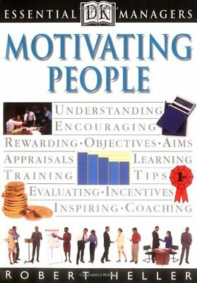 Motivating People (Essential Managers) by Heller, Robert Paperback Book The