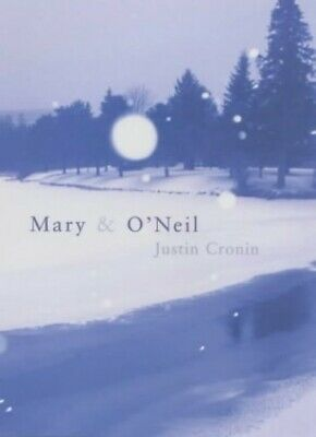 Mary and O'Neil by Cronin, Justin Hardback Book The Cheap Fast Free Post