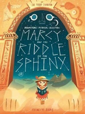 Marcy and the Riddle of the Sphinx by Joe Todd-Stanton 9781911171829