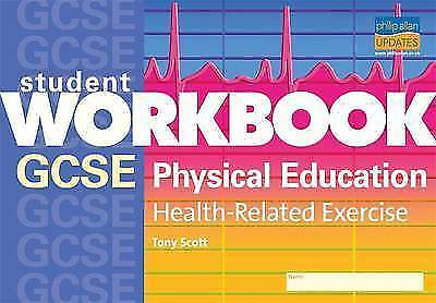 GCSE Physical Education: Health-Related Exercise Workbook (Student Workbooks), S