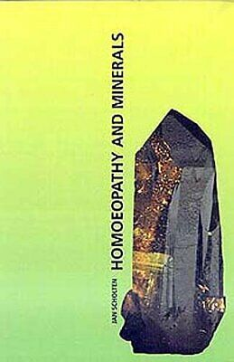 Homoeopathy and Minerals by Scholten, Jan Book The Cheap Fast Free Post