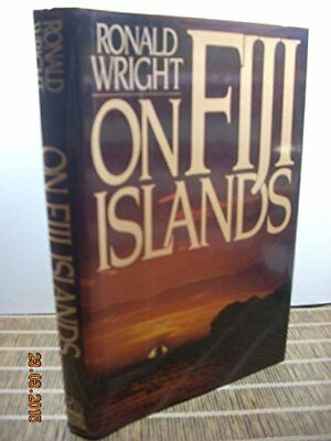 On Fiji Islands by Wright, Ronald Hardback Book The Cheap Fast Free Post