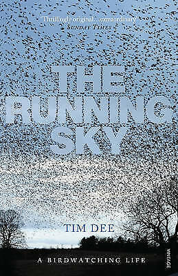 The Running Sky. A Bird-Watching Life by Dee, Tim (Paperback book, 2010)