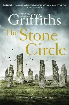 The Stone Circle The Dr Ruth Galloway Mysteries 11 9781786487292