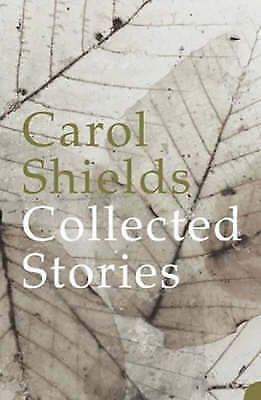 Collected Stories, Shields, Carol, Very Good Book