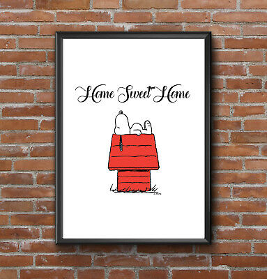 Inspirational Snoopy Home Sweet Quote A4 Poster Print Decor Satin Paper