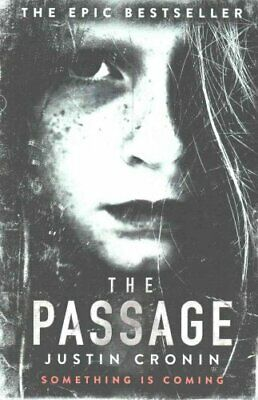 The Passage by Justin Cronin 9780752883304 (Paperback, 2011)
