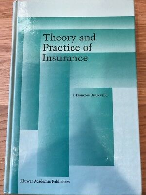 The Theory And Practice Of Insurance