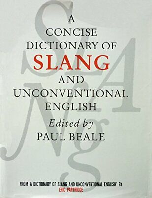 A Concise Dictionary of Slang and Unconventional English Hardback Book The Cheap