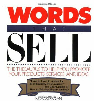 Words That Sell: Thesaurus to Help Promote Your Products, S... by Bayan, Richard