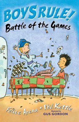 Battle of the Games (Boy's Rule!) (Boy's Rule! S.) by Kettle, Phil Paperback The