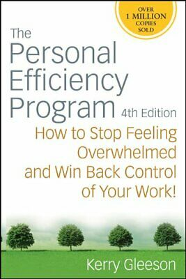 The Personal Efficiency Program: How to Stop Feel... by Gleeson, Kerry Paperback
