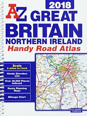Great Britain Handy Road Atlas 2018 (A5 Spiral) by Geographers' A-Z Map Co Ltd
