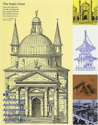 Visual Encyclopedia of Architecture (Pepin Press Des... by Pepin Press Paperback