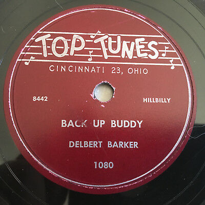 Delbert Barker CRY DARLING Back Up Buddy HILLBILLY 78 rpm Record TOP TUNES #1080