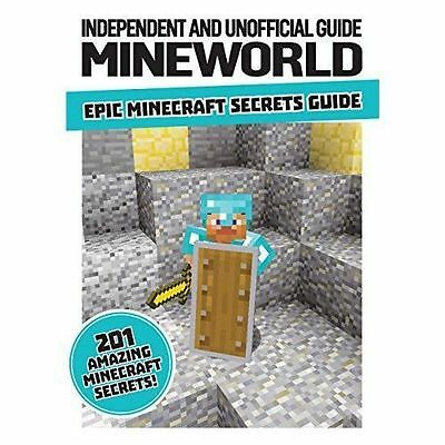"""AS NEW"" Unofficial Mineworld Epic Secrets Guide (Minecraft) (Minecraft Independ"