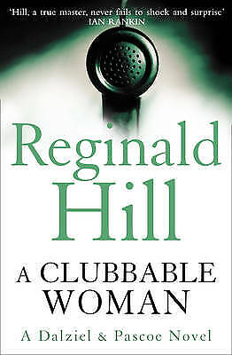 A Clubbable Woman by Reginald Hill (Paperback) Book
