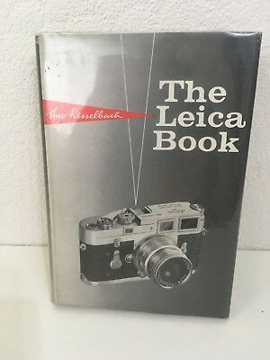 The Leica Book by Karl Kisselback. First Edition 1967