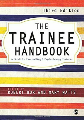 The Trainee Handbook: A Guide For Counselling & Psych... by Mary Watts Paperback