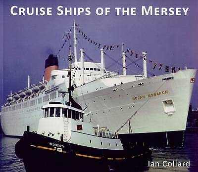 Cruise Ships Of The Mersey By Ian Collard Pb Book Overview Of 85 Years Of Ships