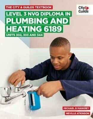 The City & Guilds Textbook: Level 3 NVQ Diploma in Plumbing and... 978085193