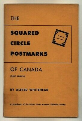 CANADA, SQUARED CIRCLE POSTMARKS of CANADA, Alfred Whitehead, 3rd edition 1964