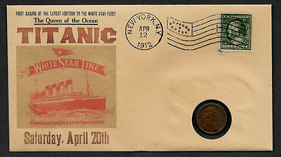 1912 Titanic with 117 year old stamp and coin on a Collector's Envelope *581OP