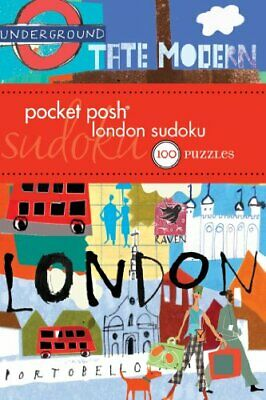 Pocket Posh London Sudoku: 100 Puzzles by The Puzzle Society Book The Cheap Fast