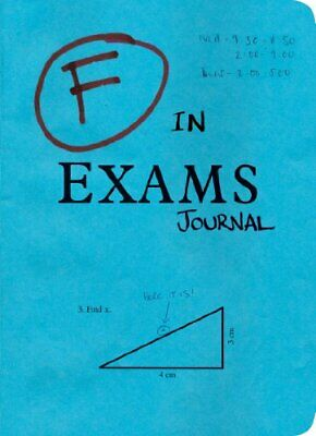F in Exams Journal by . Book The Cheap Fast Free Post