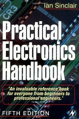 Practical Electronics Handbook (Newnes) by Sinclair, Ian Paperback Book The