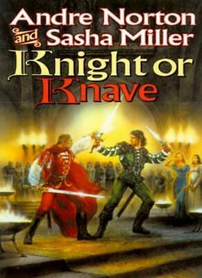 Knight or Knave (Book of the Oak) By Andre Norton, Sasha Miller