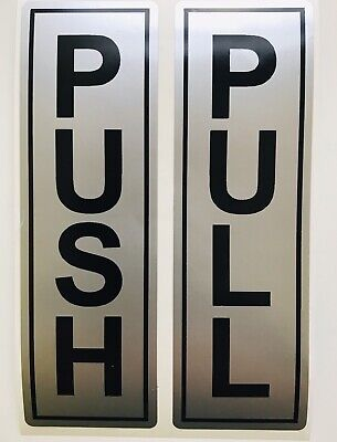 push and pull sticker door signs Black On Silver Each One Is 14 Cm X 4.5 Cm