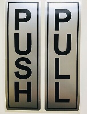 push pull door signs Black On Silver Each One Is 14 Cm X 4.5 Cm