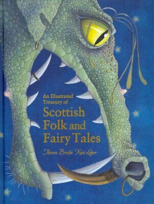 An Illustrated Treasury of Scottish Folk and Fairy Tales 9780863159077