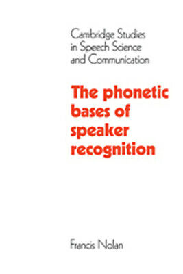 Cambridge studies in speech science and communication: The phonetic bases of