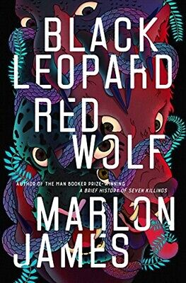 Black Leopard, Red Wolf (The Dark Star Trilogy) by Marlon James (Hardcover)